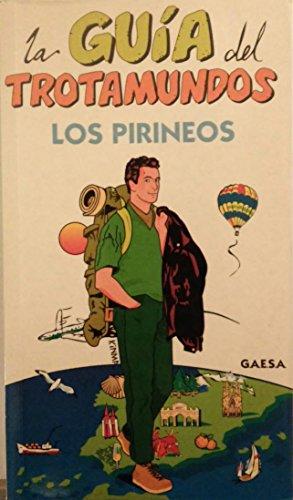 9788480230889: Trotamundos los pirineos guia