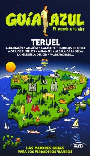 9788480231039: Teruel (Guias Azules)