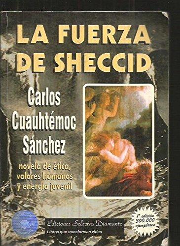 La Fuerza de Sheccid: Carlos Cuauhtemoc Sanchez