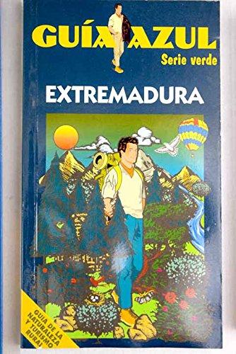 9788480233026: Extremadura (guia azul - serie verde)