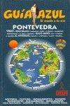9788480234580: Pontevedra, Vigo y rias bajas - guia azul (Guias Azules)