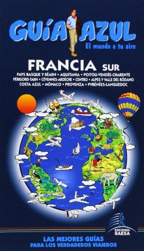 9788480234603: Francia Sur (Guía Azul / Blue Guide) (Spanish Edition)