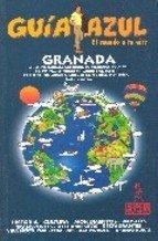 Granada - guia azul (Guias Azules): n/a