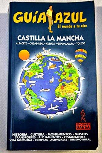 9788480235044: Castilla la Mancha - guia azul (Guias Azules)
