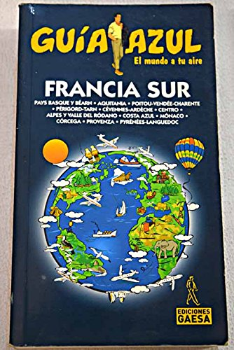 9788480235242: Francia - Sur/france - South (Guia Azul. ciudades Y Paises Del Mundo) (Spanish Edition)