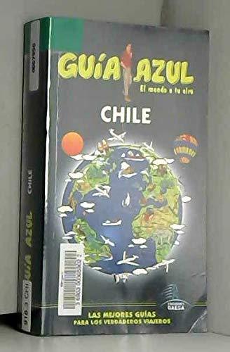9788480235747: Chile - guia azul (Guias Azules)
