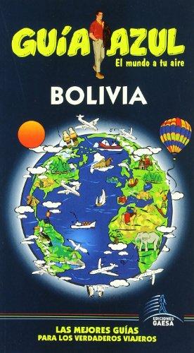 Guía Azul Bolivia (Guias Azules) - Daniel Cabrera; María Gastón