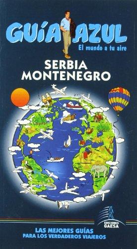 9788480235952: Guía Azul Serbia y Montenegro (Guias Azules)