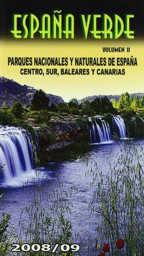 9788480236003: España Verde II. Parques Nacionales y Naturales del Sur de España, Baleares y Canarias