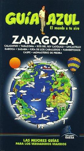 9788480236409: Guía Azul Zaragoza (Guias Azules)