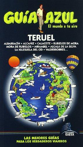 9788480236539: Guía Azul Teruel (Guias Azules)
