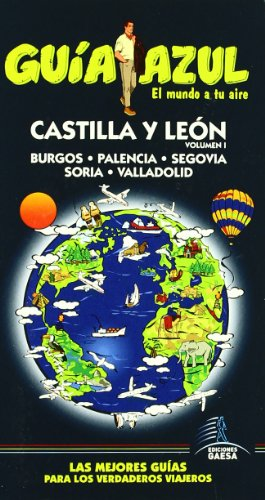 9788480236546: Guía Azul Castilla LeónI (Guias Azules)
