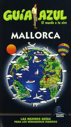 9788480237017: Guia Azul Mallorca/ Blue Guide Majorca (Ciudades y paises del mundo/ Cities and Countries Around the World) (Spanish Edition)