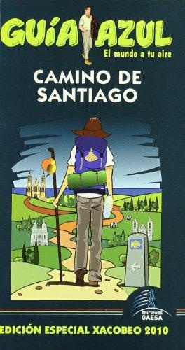 Camino de Santiago 2010 / Camino of Santiago 2010: Edicion Especial Xacobeo 2010 / ...