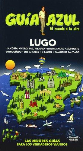 9788480237215: Lugo (Guia Azul / Blue Guide) (Spanish Edition)