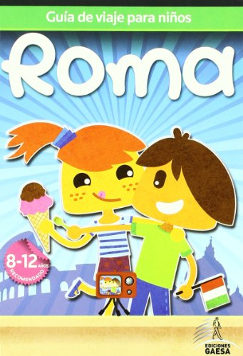 9788480237482: Guia de viajes para niños Roma / Rome Children's Travel Guides (Spanish Edition)