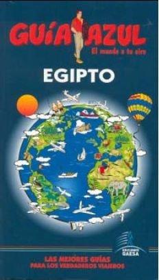 9788480237789: Guía Azul Egipto (Guias Azules)