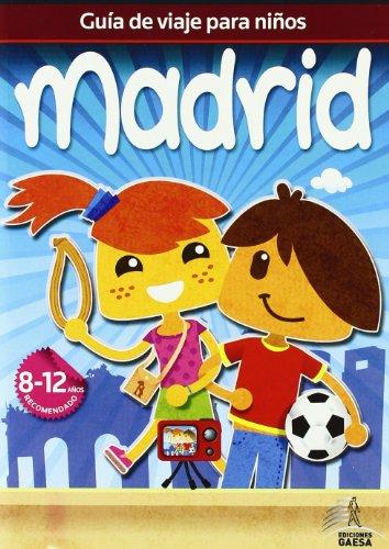 9788480238168: Guía de viajes para niños Madrid (Guia De Viaje Para Niños)