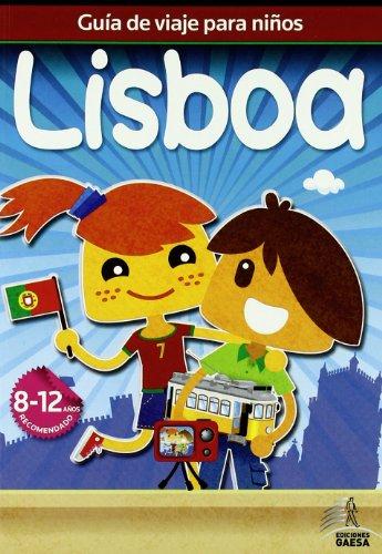 9788480238182: Guia de viajes para ninos Lisboa / Lisbon Children's Guide (Guias de viajes para ninos) (Spanish Edition)