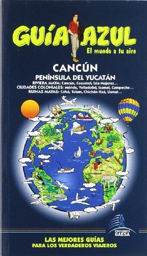 9788480238632: Guía Azul Cancún y peninsula de Yucatán (Guias Azules)