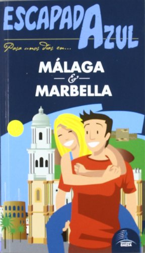 9788480238984: Escapada Azul Malaga y Marbella / Blue Getaway Malaga and Marbella (Spanish Edition)