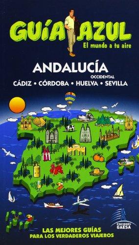 9788480239516: Guía Azul Andalucía Occidental (Guias Azules)