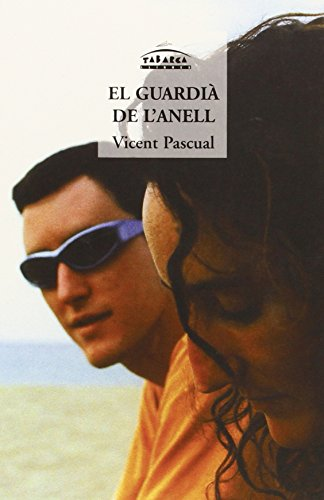EL GUARDIÀ DE L'ANELL: PASCUAL Vicent