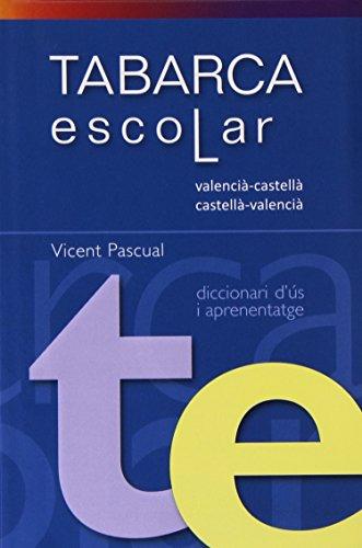 9788480253307: DICCIONARI TABARCA ESCOLAR Valenci-Castella/Cast.Valenc. - 9788480253307