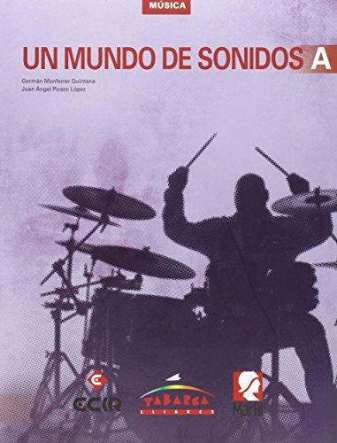 9788480253925: Un Mundo De Sonidos A - 9788480253925