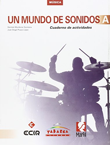 9788480253932: Un Mundo De Sonidos A Cuaderno - 9788480253932