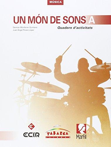 9788480253956: Un Mon De Sons A Quadern - 9788480253956