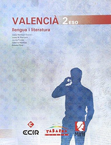 Valencia , Llengua I Literatura 2n: Martines, Josep;Escolano, Josep