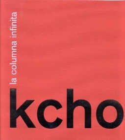 9788480261449: Kcho. La columna infinita