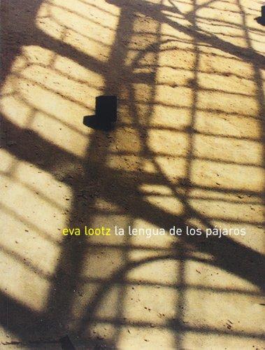 Lootz Eva - La Lengua De La Pajaros + CD: Jose Luis Pardo