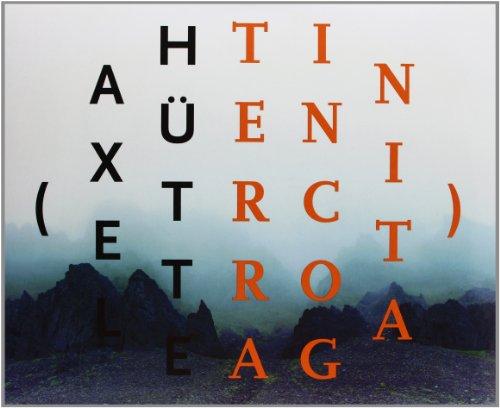 9788480262170: Axel hütte: terra incognita (esp-ing) (cat.exposicion)
