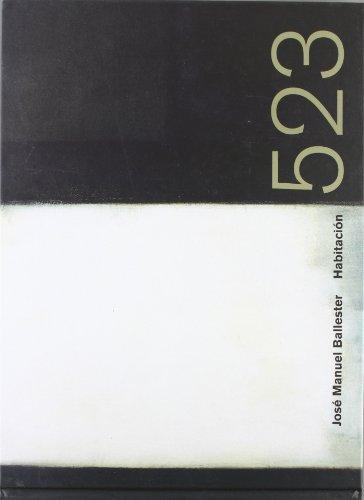 9788480262507: JOSE MANUEL BALLESTER HABITACION 523 (F