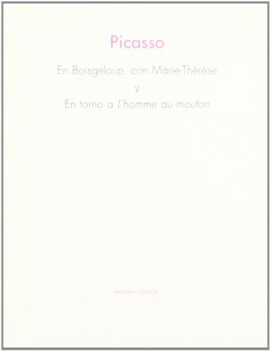 PICASSO EN BOISGELOUP, CON MARIE-THÉRÈSE Y EN: PICASSO, PABLO