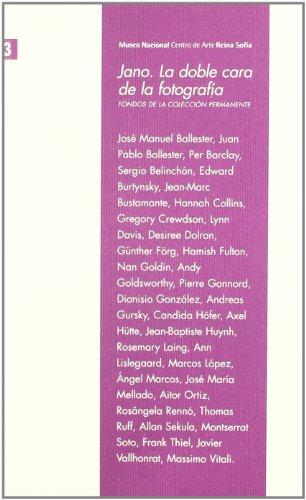 Jano : la doble cara de la fotografía : fondos de la Colección Permanente, Museo Nacional Centro de Arte Reina Sofía, 9 de octubre a 30 de diciembre de 2007