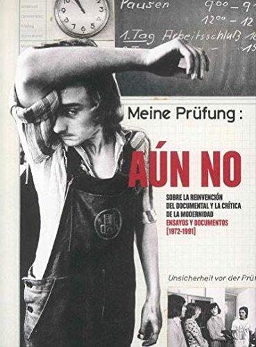 9788480265072: Aún no. Sobre la reinvención del documental y la crítica de la modernidad. Ensayos y documentos (1972-1991)