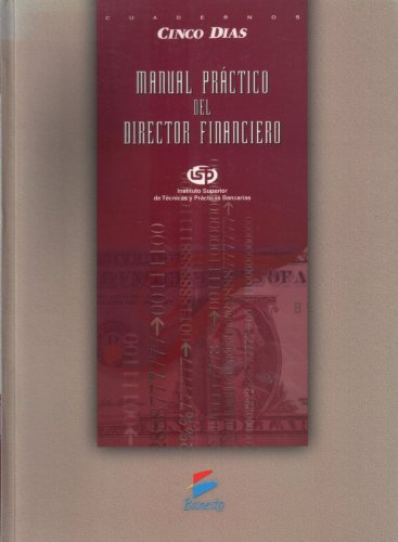 9788480364621: Manual práctico del director financiero