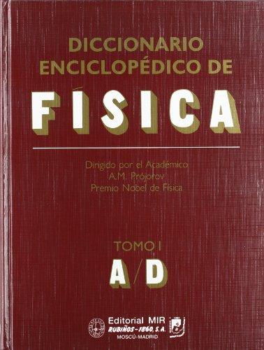 9788480410670: Diccionario Enciclopédico de Física.. Tomo I: 1 (Fondos Distribuidos)