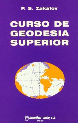 Curso de Geodesia Superior/ Course of Superior: Zakatov, P. S.