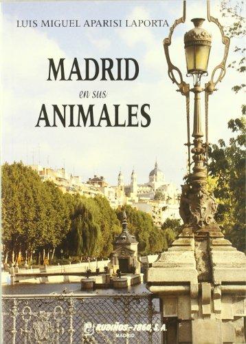 9788480411141: Madrid en sus animales (Fondos Distribuidos)