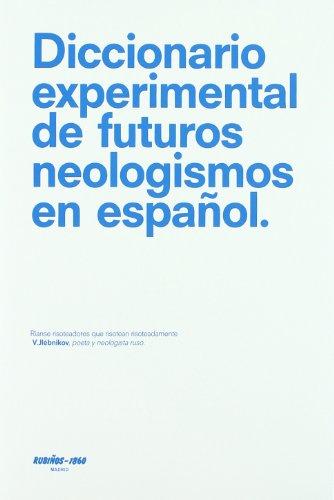 9788480411424: Dicc. experimental de futuros neologismos en español (Diccionarios / Dictionaries)