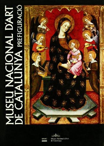 MUSEU D?ART DE CATALUNYA. PREFIGURACION: Catalunya., Museu Nacional d'Art de