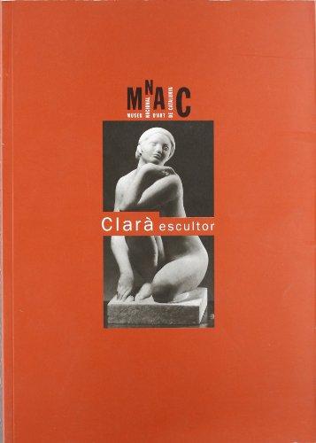 9788480430210: Clara escultor (Catalan Edition)