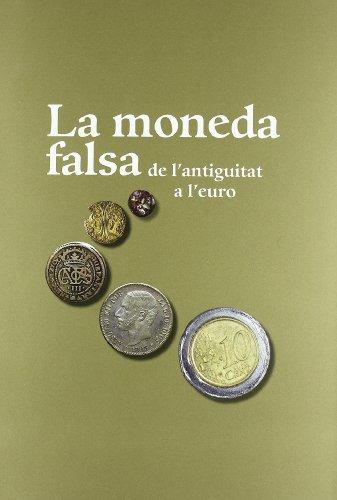 9788480432207: moneda falsa de l'antiguitat a l'euro/La (MNAC)