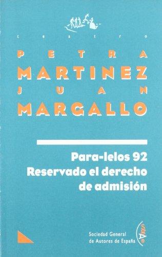 Para-lelos 92. Reservado el derecho de admisión.: MARTINEZ, Petra / MARGALLO, Juan