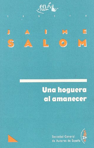 Una hoguera al amanecer: SALOM, Jaime
