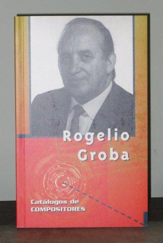9788480481434: Rogelio Groba